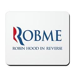 Anti-Romney Rob Me Robin Hood Mousepad