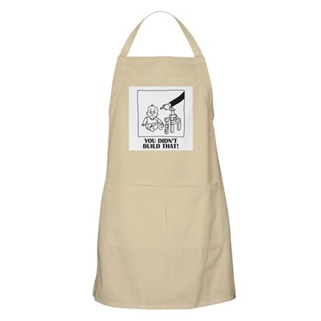 You Didn't Build That Apron