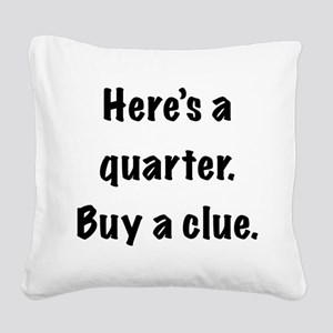 FIN-quarter clue Square Canvas Pillow