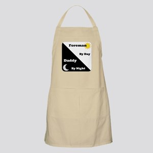 Foreman by day Daddy by night Apron