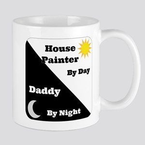 House Painter by day Daddy by night Mug