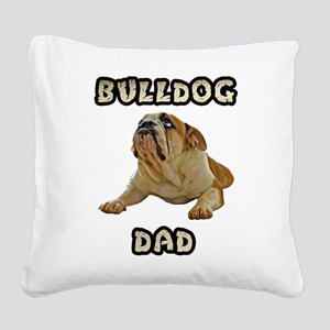 FIN-bulldog-lying-dad Square Canvas Pillow