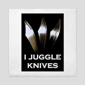I Juggle Knives Queen Duvet