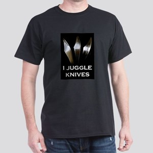 I Juggle Knives Dark T-Shirt