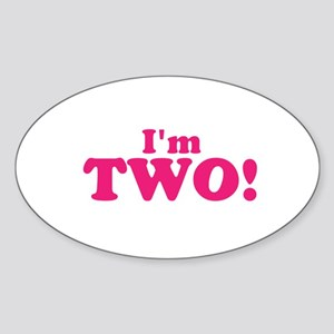 Im Two Second Birthday Sticker (Oval)