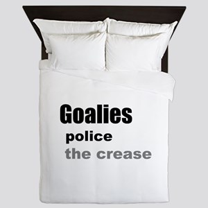 Goalies Police the Crease Queen Duvet