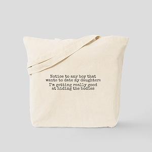 I'm getting really good... Tote Bag