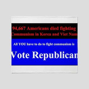 Fight Communism - Vote Republican Throw Blanket