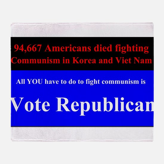 Fight Communism - Vote Republican Throw Blanket