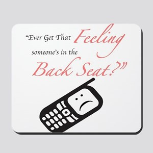 Ever Get That Feeling? Mousepad