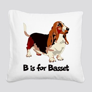 B is for Basset Square Canvas Pillow