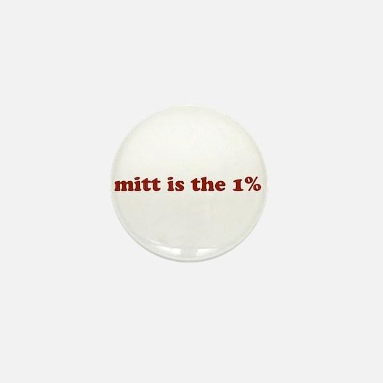 Mitt is the 1% Mini Button