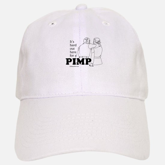 It's hard out here for a pimp - Baseball Baseball Cap