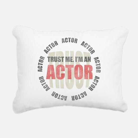 Trust Actor Rectangular Canvas Pillow
