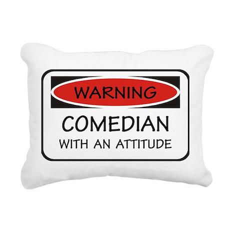 Attitude Comedian Rectangular Canvas Pillow