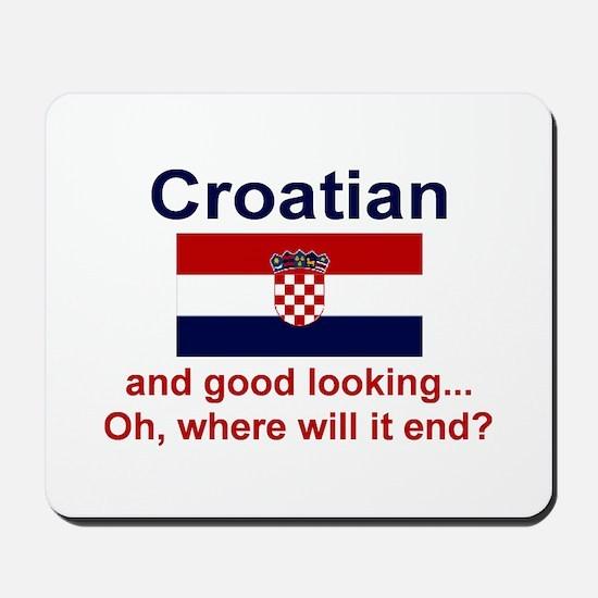 Good Looking Croatian Mousepad