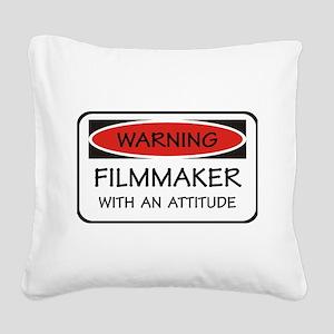 Attitude Filmmaker Square Canvas Pillow