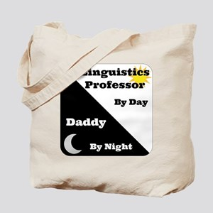 Linguistics Professor by day Daddy by night Tote B