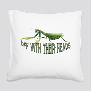 FIN-praying-mantis Square Canvas Pillow