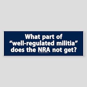 Well-regulated militia Bumper Sticker