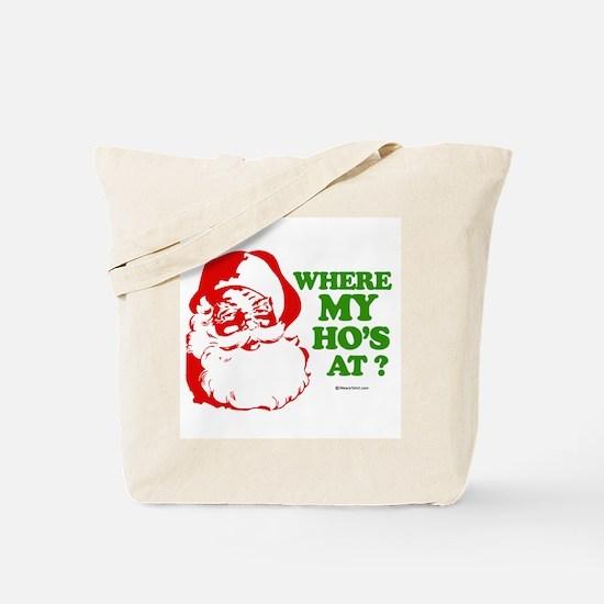Where my ho's at? -  Tote Bag