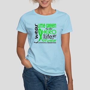 Hero in Life 2 Lymphoma Women's Light T-Shirt