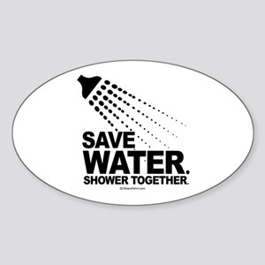 Save water. Shower together. - Oval Sticker