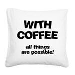 FIN-coffee-all-things-possible Square Canvas P