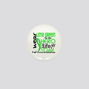 Hero in Life 2 Lymphoma Mini Button