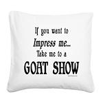 GOAT-impressme-goatshow Square Canvas Pillow