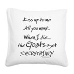 GOAT-goatsgeteverything Square Canvas Pillow