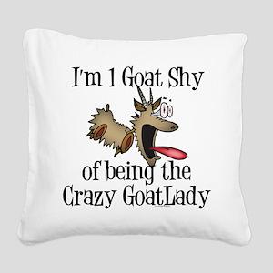 3-crazygoatlady Square Canvas Pillow