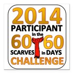 "2012 60 Scarves Challenge Square Car Magnet 3"" x 3"