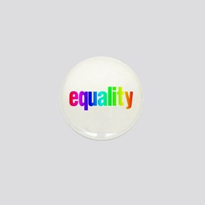 Rainbow Equality Mini Button