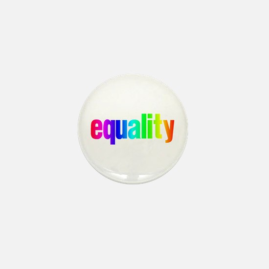 Rainbow Equality Mini Button