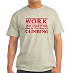 Work and Climbing Light T-Shirt