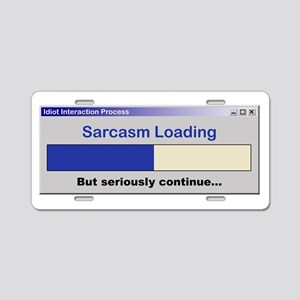 SarcasmLoading Aluminum License Plate