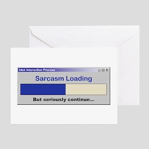 SarcasmLoading.PNG Greeting Card