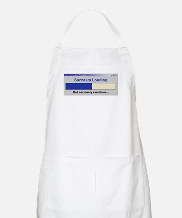 SarcasmLoading.PNG Apron
