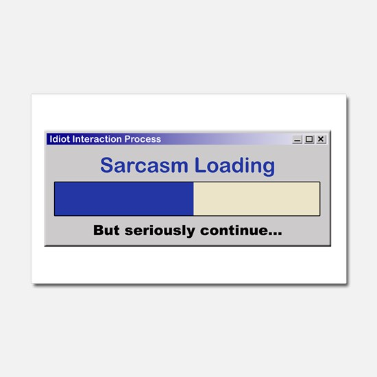 SarcasmLoading.PNG Car Magnet 20 x 12