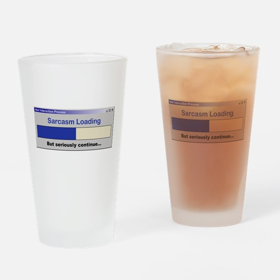 SarcasmLoading.PNG Drinking Glass