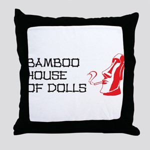 Bamboo House of Dolls Throw Pillow