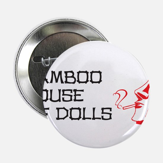 """Bamboo House of Dolls 2.25"""" Button"""