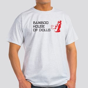 Bamboo House of Dolls Light T-Shirt