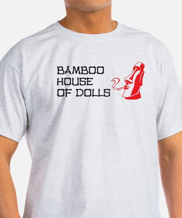 Bamboo House of Dolls T-Shirt