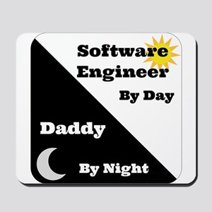 Software Engineer by day Daddy by night Mousepad