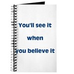 You'll see it Journal