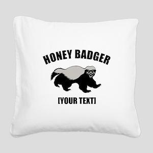 Honey Badger Custom Square Canvas Pillow