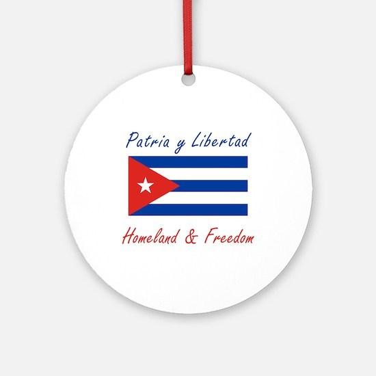 Patria y Libertad Cuba Ornament (Round)