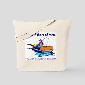 Be ye fishers of men Tote Bag